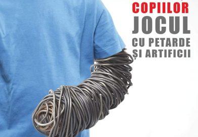 NU PERMITEȚI JOCUL COPIILOR CU PETARDE SAU ARTIFICII!