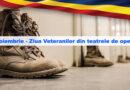 11 noiembrie – Ziua Veteranilor din teatrele de operații, omagiu eroilor neamului