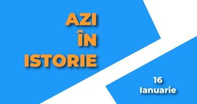 Azi în istorie – 16 Ianuarie
