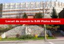 Noi locuri de muncă la Spitalul Județean Neamț