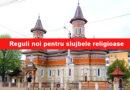 Oficial! Reguli noi pentru slujbele religioase